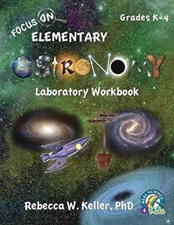 Focus On Elementary Astronomy Laboratory Workbook