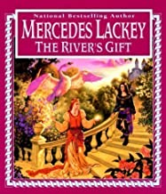 The Rivers Gift by Lackey, Mercedes (1999)