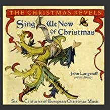 Sing We Now of Christmas: Six Centuries of European Christmas Music