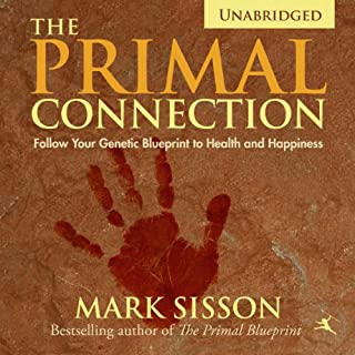 The primal blueprint audiobook mark sisson audible the primal connection cover art malvernweather