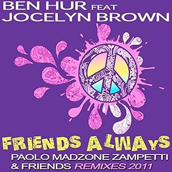 Friends Always (Paolo Madzone Zampetti & Friends Remixes 2011)