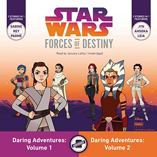 Star Wars Forces of Destiny: Daring Adventures, Volumes 1 & 2 audiobook cover art