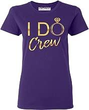 Promotion & Beyond I Do Crew Wedding Bachelorette (Gold) Women's T-Shirt