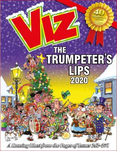 Compare Textbook Prices for Viz Annual 2020: The Trumpeter's Lips: A Rousing Blast from the pages of Issues 262~271  ISBN 9781781067123 by