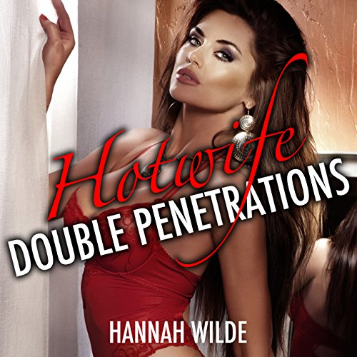 Hotwife Double Penetrations audiobook cover art