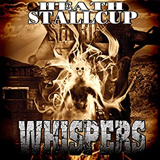 Whispers                   By:                                                                                                                                 Heath Stallcup                               Narrated by:                                                                                                                                 Aaron Shook                      Length: 15 hrs and 13 mins     5 ratings     Overall 3.6