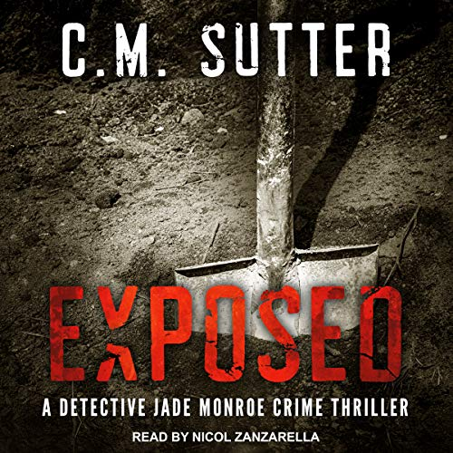 Exposed: A Detective Jade Monroe Crime Thriller, Book 5