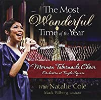 Most Wonderful Time of the Yea by Natalie Cole & Mormon Tabernac (2010-09-07)