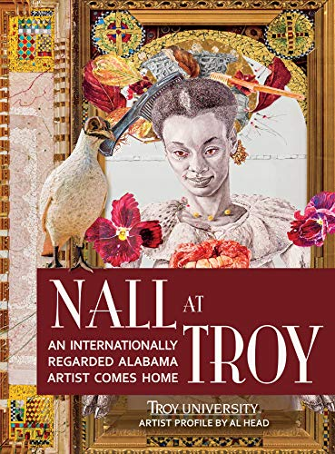 Compare Textbook Prices for Nall at Troy: An Internationally Regarded Alabama Artist Comes Home  ISBN 9781588384386 by Head, Albert B.,Nall