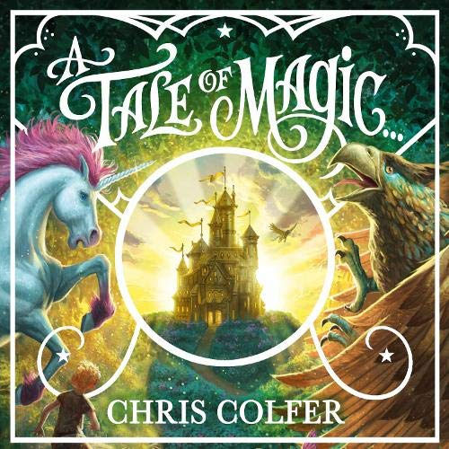 A Tale of Magic... Audiobook By Chris Colfer cover art