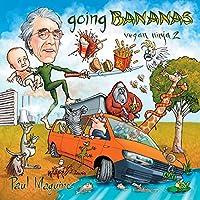 going bananas: vegan ninja 2