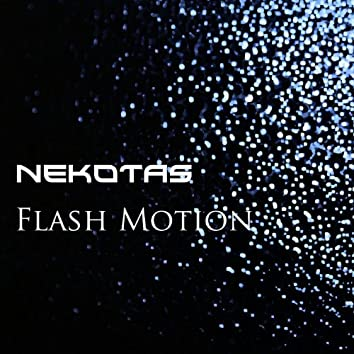Flash Motion