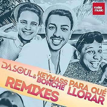 Para Qué Llorar (Remixes)