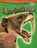 Sabre-Tooth Tiger (Smithsonian Prehistoric Zone)