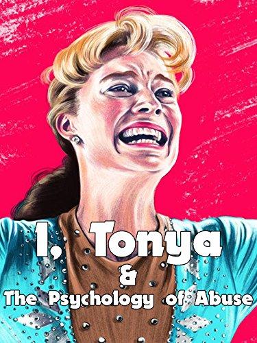 I, Tonya - die Psychologie des Missbrauchs [OV]