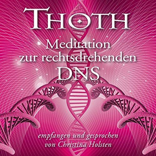 Meditation zur rechtsdrehenden DNS Titelbild
