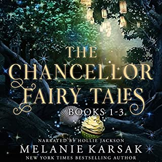 The Chancellor Fairy Tales Boxed Set, Books 1-3 cover art
