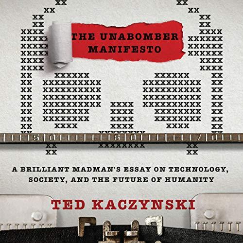 The Unabomber Manifesto Audiobook By Ted Kaczynski cover art