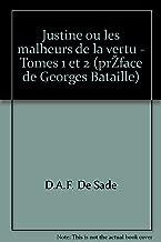 Justine ou les malheurs de la vertu - Tomes 1 et 2 (préface de Georges Bataille)