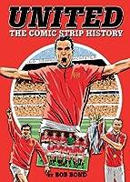 United: The Comic Strip History