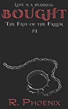 Bought: (The Fate of the Fallen #1) (Volume 1)