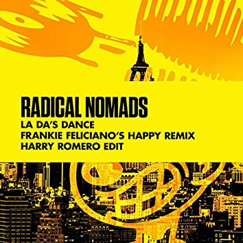 La Da's Dance (Frankie Feliciano's Happy Remix) [Harry Romero Edit]