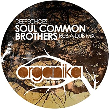 Soul Common Brothers (Rub-a-Dub Mix)