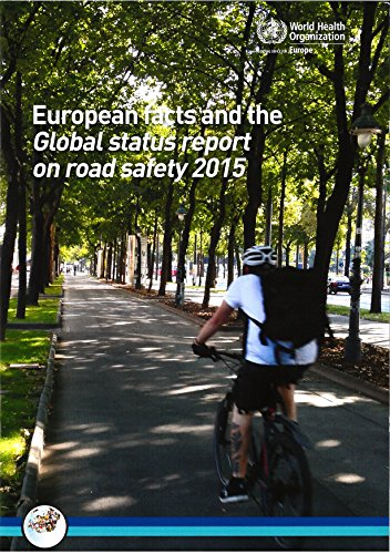 European Facts and Global Status Report on Road Safety 2015 (Euro Publication)の詳細を見る