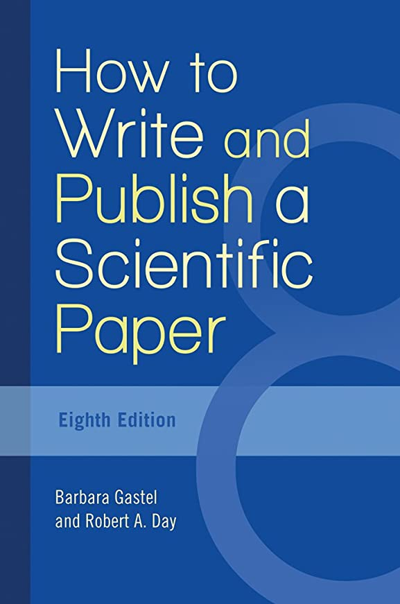 編集者時間とともに七面鳥How to Write and Publish a Scientific Paper, 8th Edition (English Edition)
