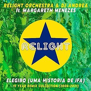 Elegibo (Uma Historia de Ifa) - 15 Year Remix Collection