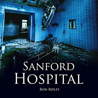 Sanford Hospital     Berkley Street Series, Book 4              By:                                                                                                                                 Ron Ripley                               Narrated by:                                                                                                                                 Thom Bowers                      Length: 6 hrs and 47 mins     105 ratings     Overall 4.4