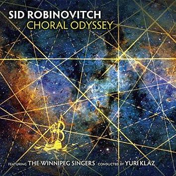 Sid Robinovitch Choral Odyssey