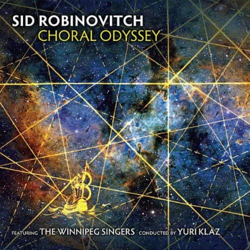 Sid Robinovitch, The Winnipeg Singers & Yuri Klaz
