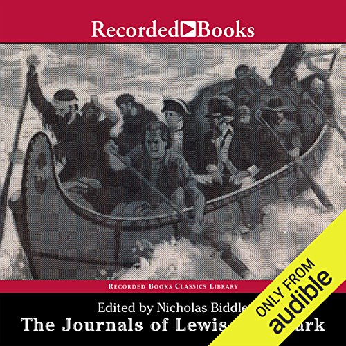 The Journals of Lewis and Clark audiobook cover art