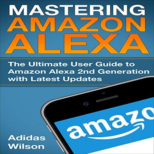 Mastering Amazon Alexa cover art