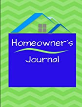 Homeowner's Journal: Essential House Info, Maintenance/Warranty Logs, Project Planner All in One Location