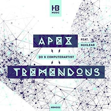 Apex / Tremendous