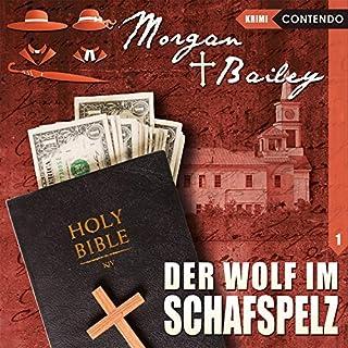 Der Wolf im Schafspelz (Morgan und Bailey 1) Titelbild