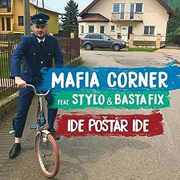 Ide Poštár Ide (feat. Basta Fix & Stylo)