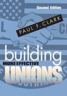 Building More Effective Unions