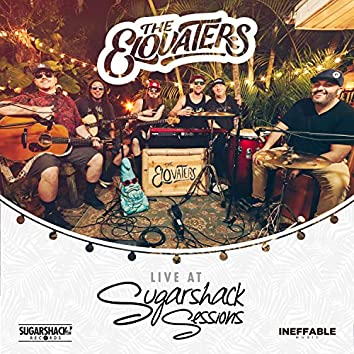The Elovaters Live @ Sugarshack Sessions