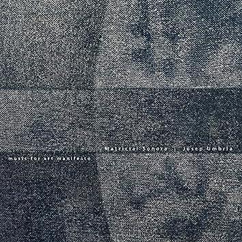 Matricial Sonora - Music for Art Manifesto