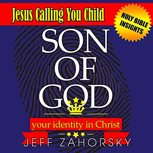 Son of God: Your Identity in Christ audiobook cover art