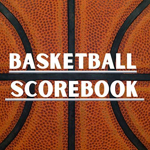 Basketball Scorebook: Basketball Scoring Book | Basketball Score Sheet | Basketball Score Keeper Book | Basketball Stat Keeper Book | Lifetime ... | Scorebook for 60 Games, Large Size