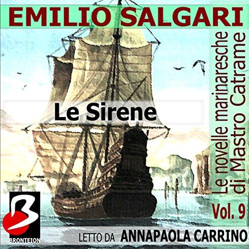 Le Novelle Marinaresche, Vol. 9: Le Sirene  Audiolibri