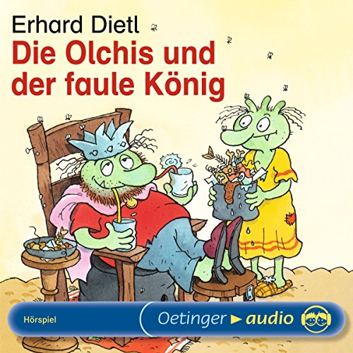 Die Olchis und der faule König                   By:                                                                                                                                 Erhard Dietl                               Narrated by:                                                                                                                                 Stephanie Kirchberger,                                                                                        Maritna Mank,                                                                                        Monty Arnold                      Length: 31 mins     Not rated yet     Overall 0.0