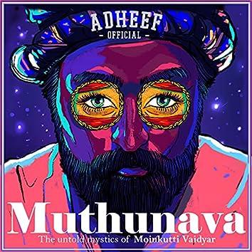 Muthunava (The Untold Mystics of Moinkutti Vaidyar)