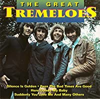Great by TREMELOES