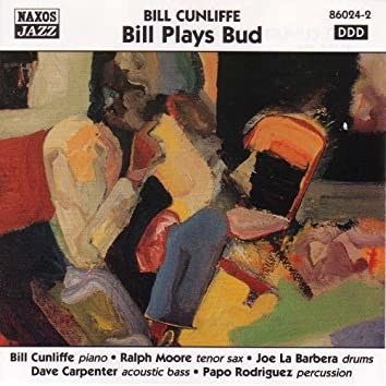 Cunliffe, Bill: Bill Plays Bud