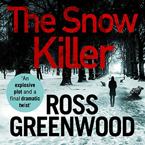 The Snow Killer Audiobook By Ross Greenwood cover art